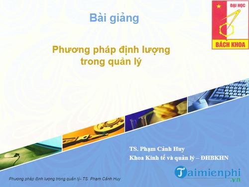 bai giang phuong phap dinh luong trong quan ly