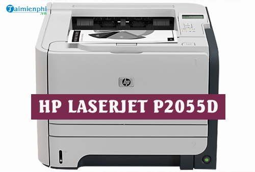 Download Driver HP LaserJet P2055d Full - Driver máy in HP