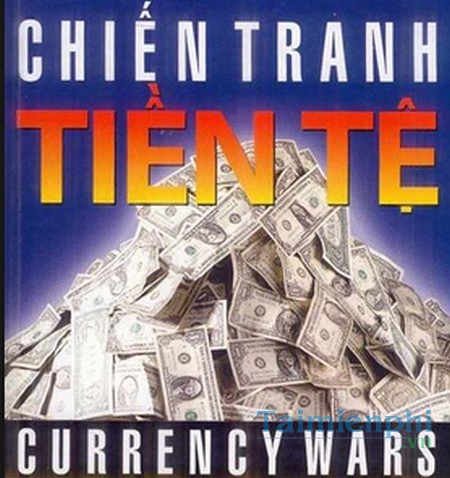 download chien tranh tien te