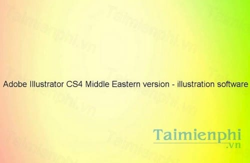 adobe illustrator cs4 middle eastern version